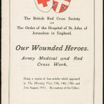 Our Wounded Heroes: Army, Medical and Red Cross Work, 1915. From NRS 12060 [9/4709] 15/9188, cover.