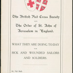 What are they doing today for sick and wounded sailors and soldiers, British Red Cross Society and the Order of St John, No. 4, September, 1915. From NRS 12060 [9/4709] 15/9188, front cover.